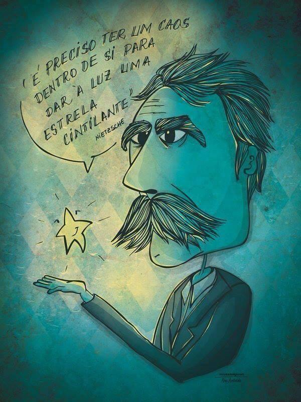 """""""Eu vo-lo digo: é preciso ter um caos dentro de si para dar à luz uma estrela cintilante.""""  Assim falou Zaratustra - Nietzsche"""