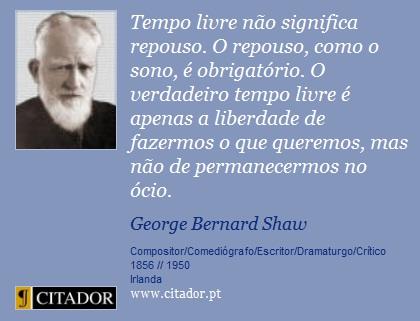 frases-tempo-livre-nao-significa-repouso-o-repouso-com-george-bernard-shaw-1465